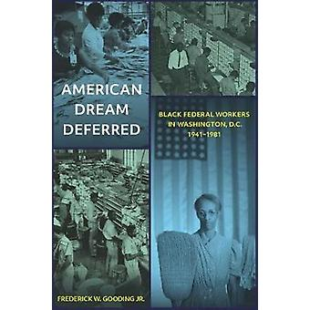 American Dream Deferred - Black Federal Workers in Washington - D.C. -