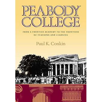 Peabody College - From a Frontier Academy to the Frontiers of Teaching