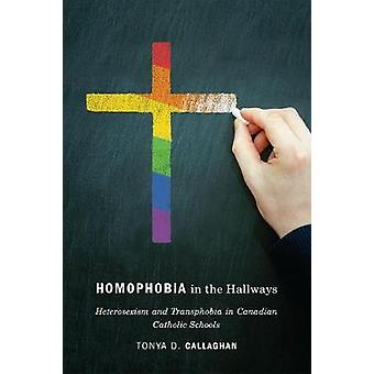 Homophobia in the Hallways - Heterosexism and Transphobia in Canadian