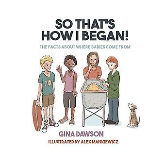 So That's How I Began by Gina Dawson - 9781760790233 Book