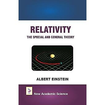 Relativity the Special and General Theory by Albert Einstein - 978178