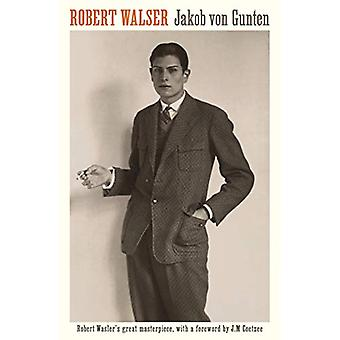 Jakob von Gunten by Robert Walser - 9781788164504 Book