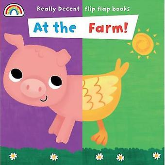 Flip Flap - At the Farm by Philip Dauncey - Fhiona Galloway - 9781909
