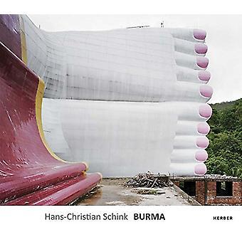 Hans-Christian Schink - Burma by Hans-Christian Schink - 9783735604514