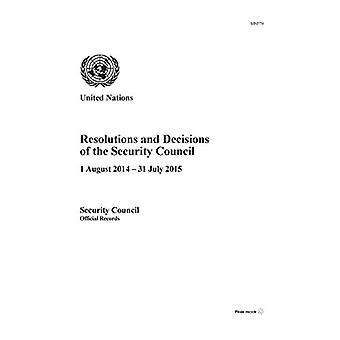 Resolutions and Decisions of the Security Council - 1 August 2014 - 31