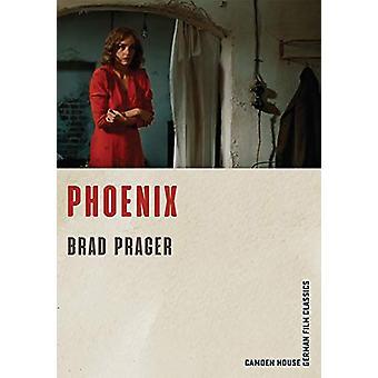 Phoenix by Brad Prager - 9781640140387 Book
