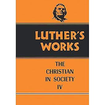 Luther's Works: The Christian in Society IV v. 47 (Luther's Works