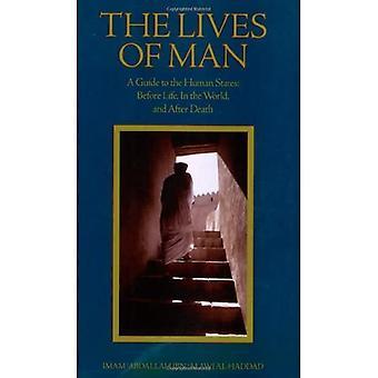 Miehen elämää: opas ihmisen valtioita - ennen elämää, ja kuoleman jälkeen