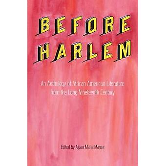 Before Harlem - An Anthology of African American Literature from the L