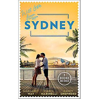 With Love From Sydney - In the Australian Billionaire's Arms / Her Lit