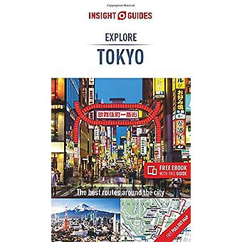 Insight Guides Explore Tokyo (Travel Guide with Free eBook) by Insigh