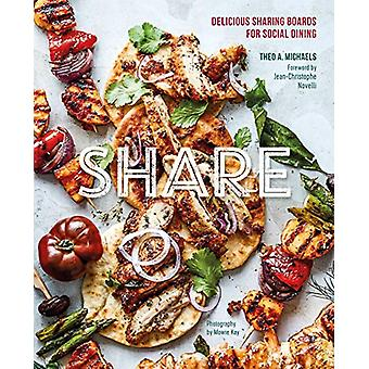 Partager - Delicious Sharing Boards for Social Dining par Theo A. Michaels