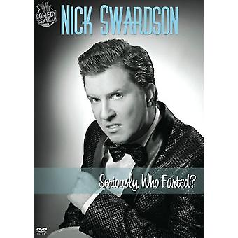 Nick Swardson - Seriously Who Farted [DVD] USA import
