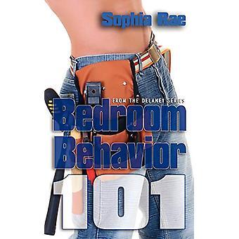 Bedroom Behavior 101 by Sophia Rae - 9781601543707 Book