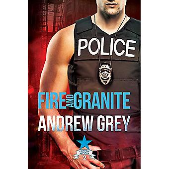 Fire and Granite by Andrew Grey - 9781640807235 Book