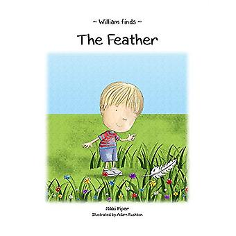William Finds The Feather by Nikki Piper - 9781789553086 Book