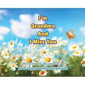 Im Grandma And I Miss You door June Cheryl Williams Edwards