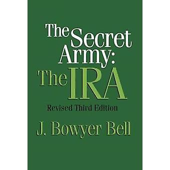 The Secret Army door J. Bowyer Bell