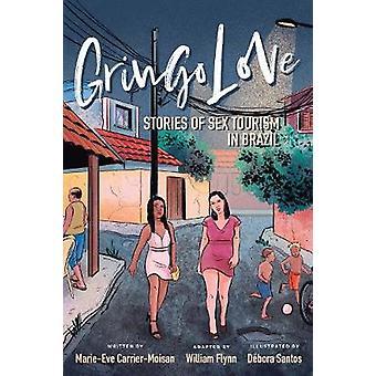 Gringo Love