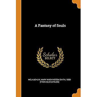 A Fantasy of Souls