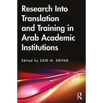 Investigación sobre traducción y capacitación en instituciones académicas árabes por Editado por Said M Shiyab