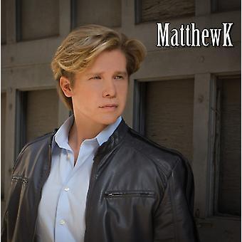 Matthewk - Matthewk [CD] USA import