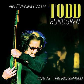 Todd Rundgren - Evening with Todd Rundgren-Live at the Ridgefield [CD] USA import