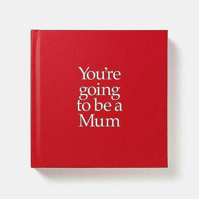 You're Going To Be A Mum Gift Book