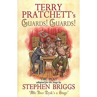 Bewakers! Bewakers! -Het Play - Playtext door Terry Pratchett - Stephen Brig