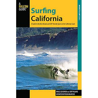Surfing California - A Guide to the Best Breaks and Sup-Friendly Spots