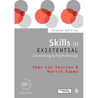 Skills in Existential Counselling & Psychotherapy (2nd Revised editio