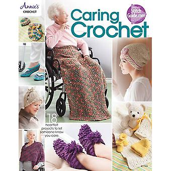 Caring Crochet - 18 Heartfelt Projects to Let Someone Know You Care by