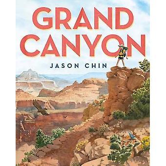 Grand Canyon by Jason Chin - 9781596439504 Book