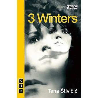 3 vintrar av Tena Tivicic - 9781848424494 bok