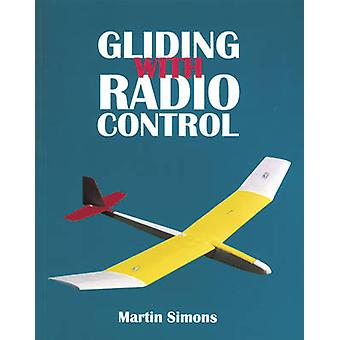 Gliding with Radio Control by Martin Simons - 9781854861733 Book