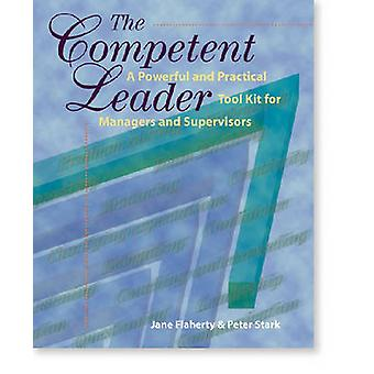 The Competent Leader by Peter B. Stark - Jane S. Flaherty - 978087425