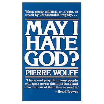 Peux je déteste Dieu? (Livre de Deus)