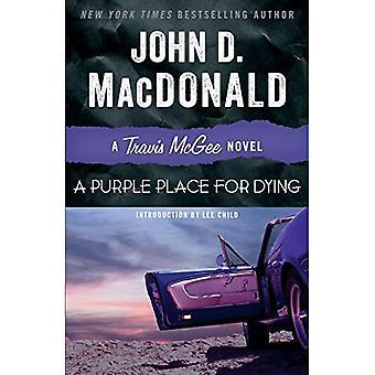 Un lieu de pourpre pour mourir: un roman de McGee de Travis
