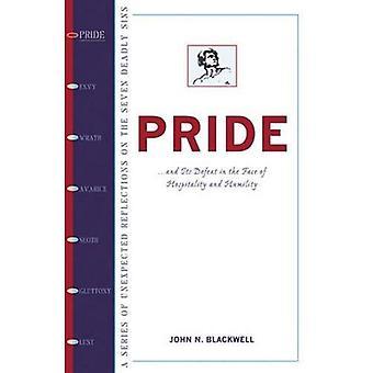 Pride: Ny visdom och hjälp för att övervinna den första dödssynd