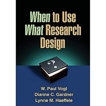 När du använder vad forskningsdesign