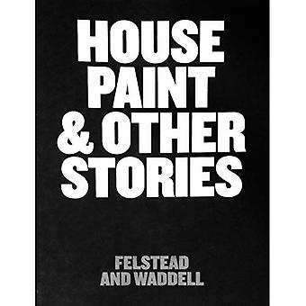 House Paint and Other Stories