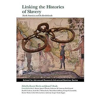 Linking the Histories of Slavery: North America and Its Borderlands (Advanced Seminar Series)