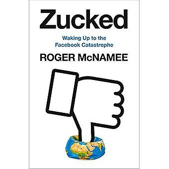 Zucked: Waking opwaarts naar de Facebook-ramp