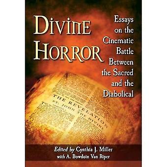 Goddelijke Horror: Essays on de filmische strijd tussen het Heilige en het duivelse