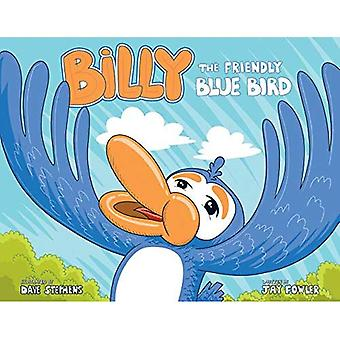 Billy the Friendly Blue Bird