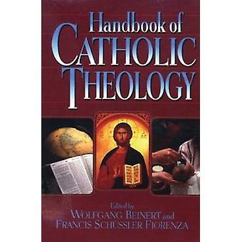 Handbok av den katolska teologin av Wolfgang Beinert - Francis Schüssler