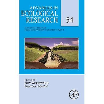 Ecosystem Services From Biodiversity to Society Part 2 by Woodward & Guy