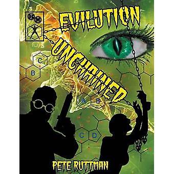 Evilution Unchained Hero System par Ruttman & Pete