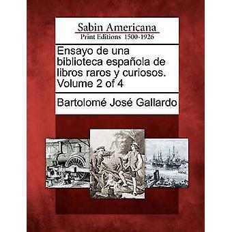 أنسيو دي أونا المكتبة اسباولا دي libros راروس y كوريوسوس. المجلد 2 من 4 من غاياردو & جوس بارتولوم