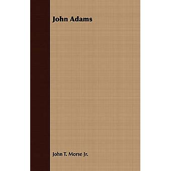 John Adams by Morse & John Torrey & Jr.